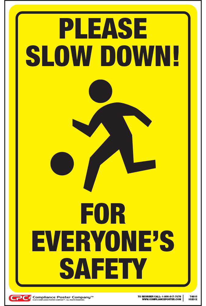 Slow Down Traffic Safety Posters - General Safety Poster