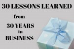 30 Lessons Learned From Business